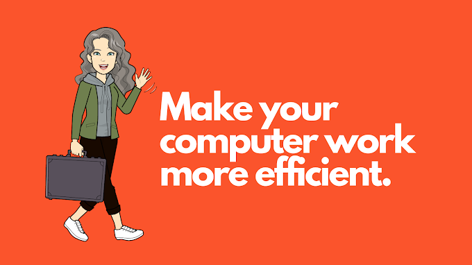 How To Make Your Computer Work More Efficient?