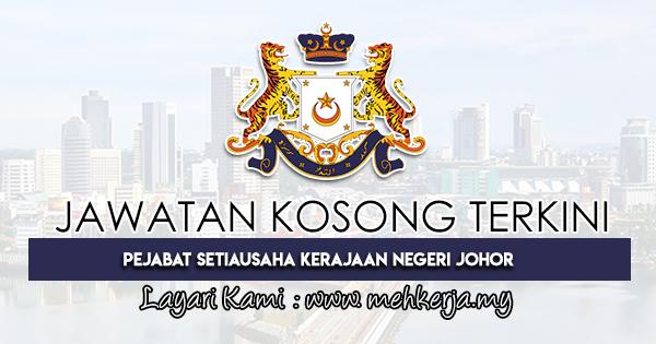 Jawatan Kosong Terkini di Pejabat Setiausaha Kerajaan Negeri Johor