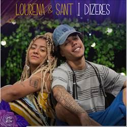 Dizeres - Lourena e Sant Orgânico Verão #1 Mp3