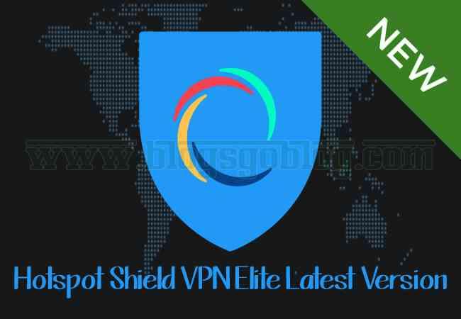 Cara Hotspot Shield VPN Elite Premium Apk Terbaru