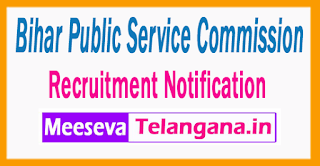 Bihar Public Service Commission   Recruitment Notification 2017  Last Date 21-07-2017