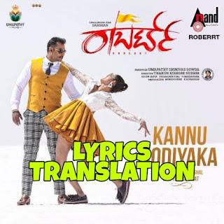 Kannu Hodiyaka Lyrics Meaning/Translation in Hindi - Roberrt