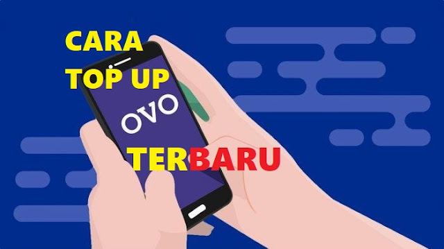 Cara Top Up OVO Terbaru dan Terlengkap tomsheru.com
