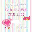 SIMPLE GIVEAWAY: FROM BINTULU WITH LOVE