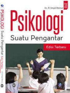 Psikologi Suatu Pengantar (Edisi Terbaru)