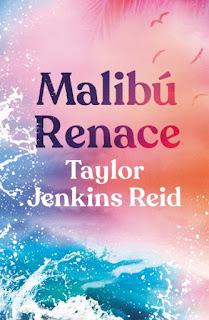 malibu-renace-taylor-jenkins-reid