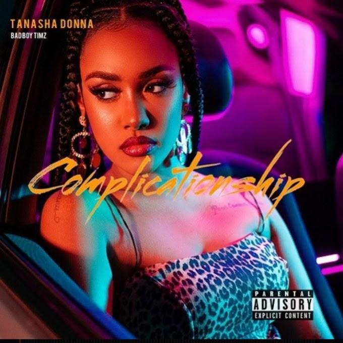 AUDIO | Tanasha Donna ft Badboy Timz – Complicationship | Download New song