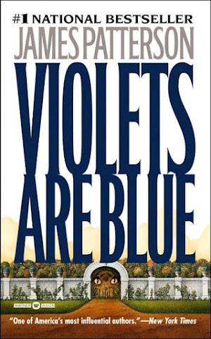 James Patterson - Violets are Blue PDF