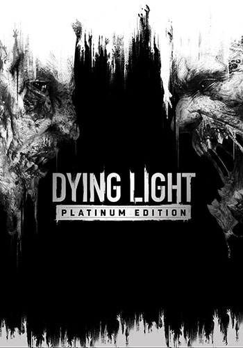 تحميل لعبة Dying Light Platinum Edition