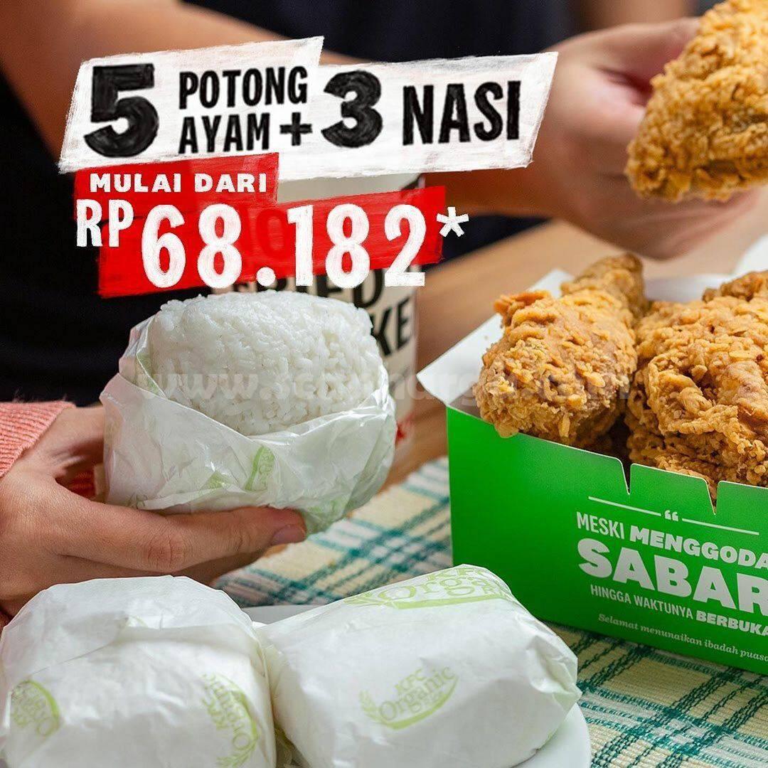 Promo KFC HARI INI – Beli Paket 5 potong ayam + 3 nasi mulai dari Rp68.182