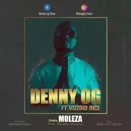 Denny OG Feat. Vizzow Nice - Moleza (2019) BAIXAR MP3