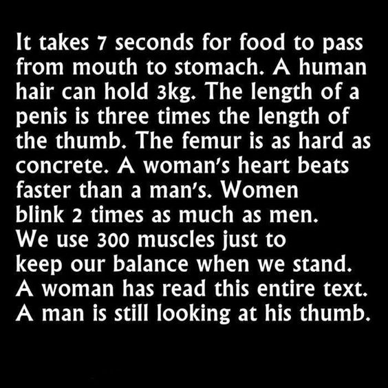 It takes 7 seconds for food to pass from mouth to stomach...