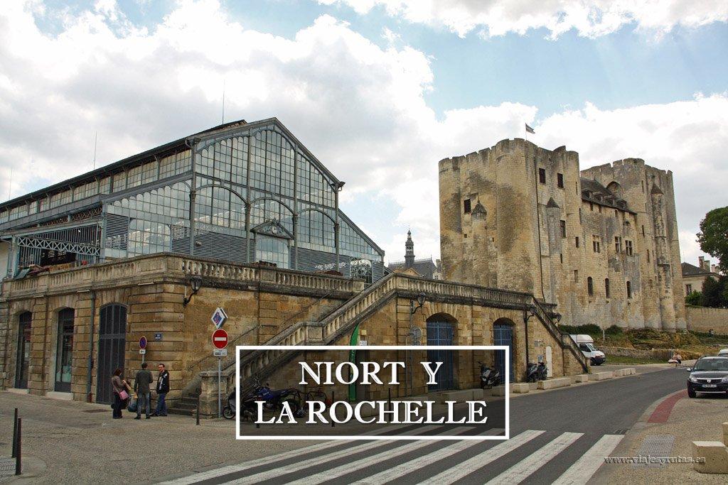 Niort y La Rochelle dos bellas localidades francesas