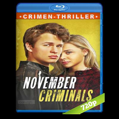 Los Criminales De Noviembre (2017) BRRip 720p Audio Dual Castellano-Ingles 5.1