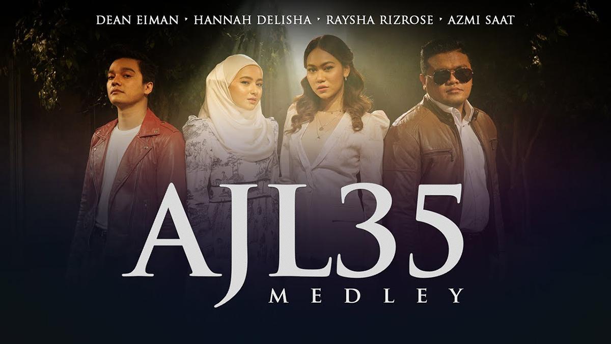 Lagu Medley AJL35 Gabungan Suara Hannah Delisha, Azmi Saat, Raysha Rizrose & Dean Eiman