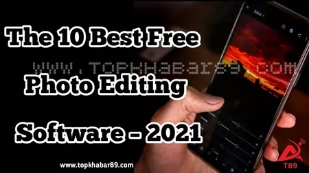 Top 10 Best Free Photo Editing Software – 2021