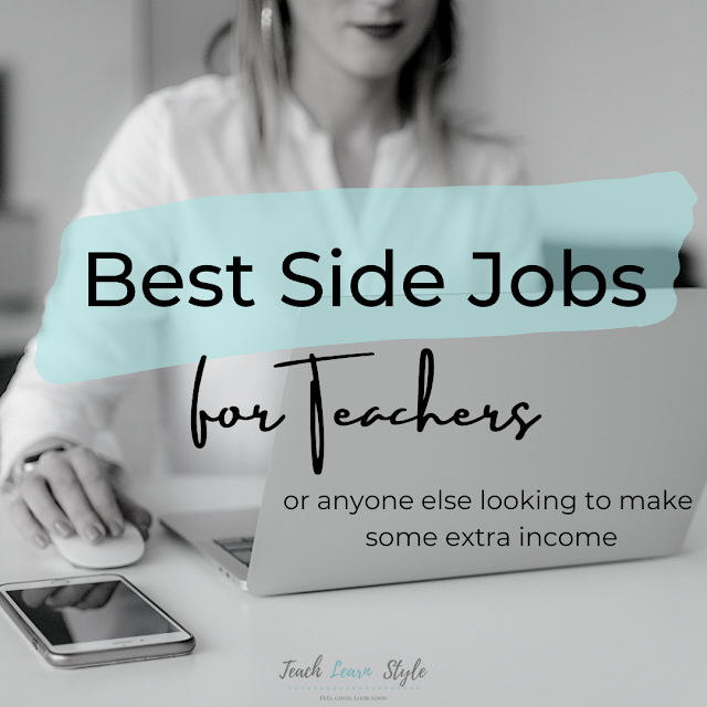 best side jobs for teachers, ways for teachers to make extra money from home, side jobs for teachers, ways for teachers to make extra money in the summer, part-time jobs for teachers, part-time jobs for teachers online, part-time jobs for teachers after school