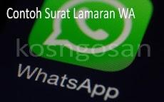 Contoh Surat Lamaran Via WhatsApp Terbaru