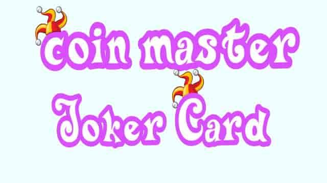 Coin Master Joker Card - Joker Events, Tournament , and Card Usage