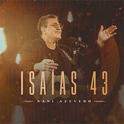 Isaías 43 (Playback) - Nani Azevedo