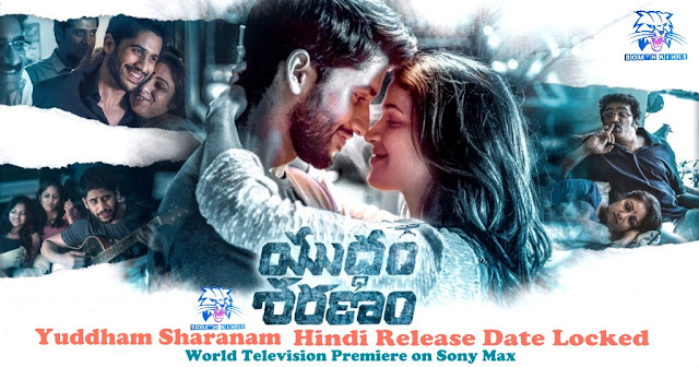 Yuddham Saranam Hindi Dubbed Full Movie Release Date Confirm | Akkineni Naga Chaitanya