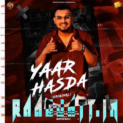 Yaar Hasda by Laji Surapuria lyrics