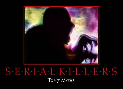 An overview of the misconceptions about serial killers