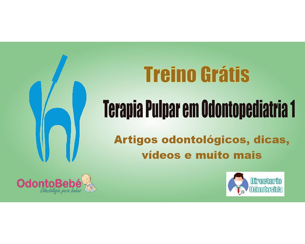 Terapia pulpar em Odontopediatria