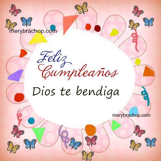 Bonitas imágenes de cumpleaños, tarjetas cristianas de feliz cumple para amiga, hermana, hija, frases cristianas para felicitar por Mery Bracho.