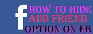 फ़ेसबुक पर एड फ्रेंड बट्टन कैसे हटाये ¦¦ How to Hide Add Friend Button On Facebook