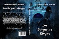 """""""Les Saigneurs Divyns"""", de Bloodwitch Luz Oscuria"""