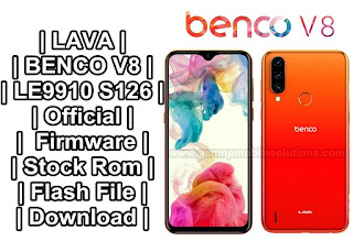 LAVA BENCO V8 LE9910 S126 Official | Firmware | Stock Rom | Flash File