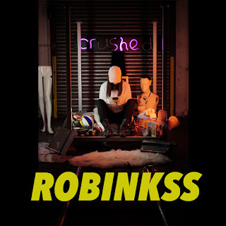 New Music: Robinkss – Crushed​