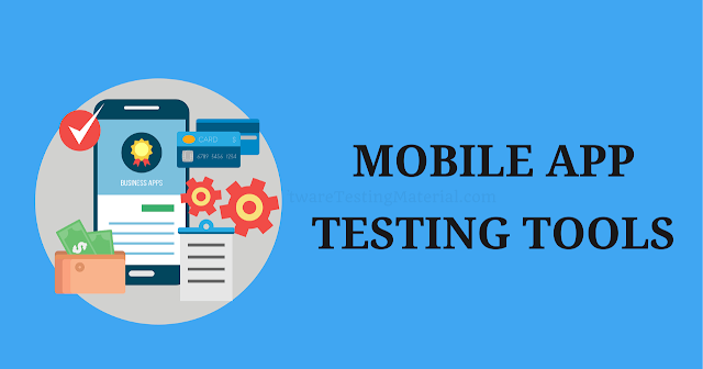 11 Best Mobile Testing Tools for Android & iOS App [Free/Paid]