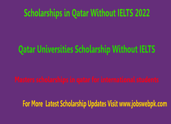 scholarships-in-qatar-without-ielts-2022