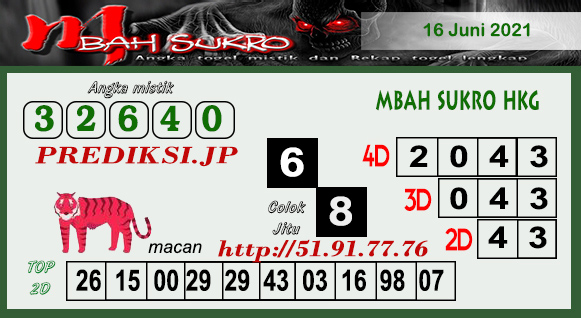 Prediksi Mbah Sukro HK Rabu 16 Juni 2021