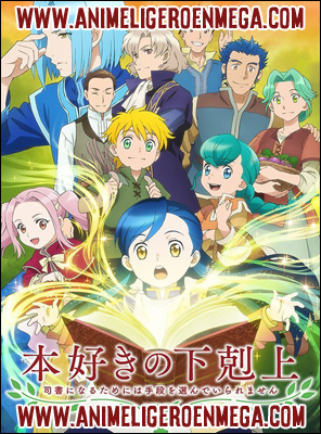 Honzuki no Gekokujou Shisho ni Naru Tame ni wa Shudan wo Erandeiraremasen: Todos los Capítulos (10/??) [Mega - MediaFire - Google Drive] TV - HDL