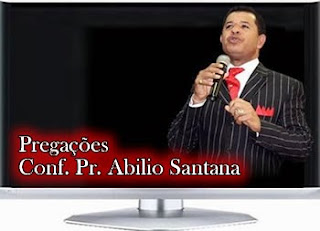 pregaes do pastor abilio santana em mp3