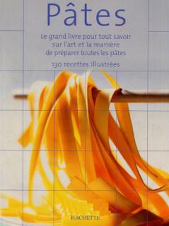 Télécharger Pâtes  Le grand livre pour tout savoir sur l'art et la manière de préparer les pâtes pdf
