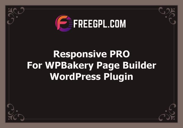 Responsive PRO for WPBakery Page Builder Free Download