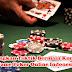 Kembangkan Taktik Bermain Kumpulan Game Poker Online Indonesia
