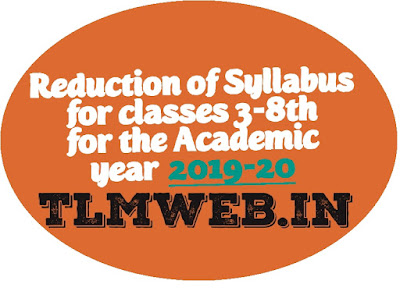 Reduction of Syllabus for classes 3 to 8th for the Academic year 2019 - 20 by SCERT