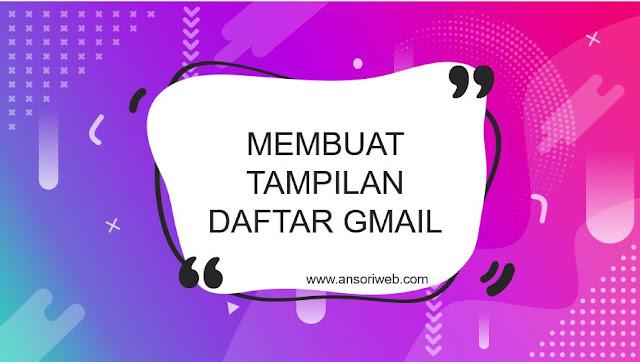 Cara Membuat Tampilan Daftar Gmail dengan HTML CSS