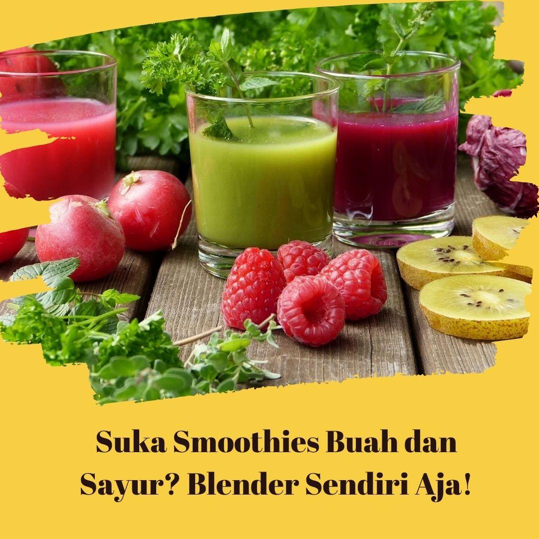 smoothies buah dan sayur