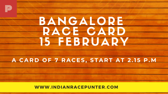 Bangalore Race Card 15 February, Race Cards,