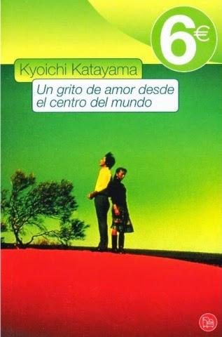 Un Grito De Amor Desde El Centro Del Mundo, de Kyoichi Katayama