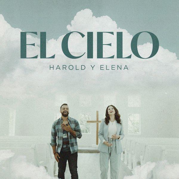 Harold y Elena – El Cielo (Single) 2021 (Exclusivo WC)