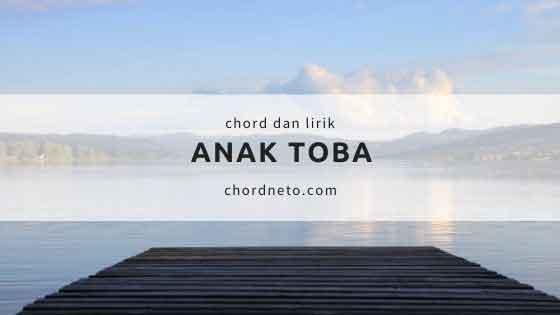 Chord Lagu Anak Toba (A) -  PUNXGOARAN
