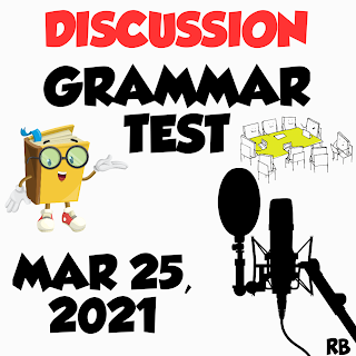 discussion on grammar quiz, grammar, quiz, grammar quiz,English grammar,English grammar exercises, english grammar in use, ielts, toefl, gre,English is easy with rb,