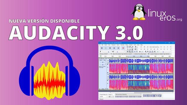 Audacity 3.0, con nuevo formato de archivo guardado AUP3